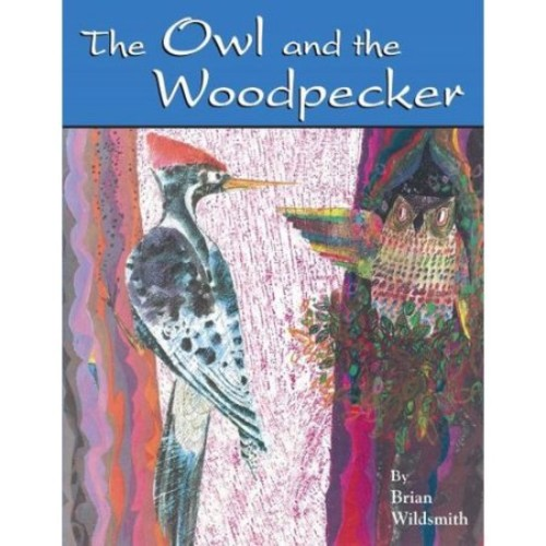 The Owl And the Woodpecker