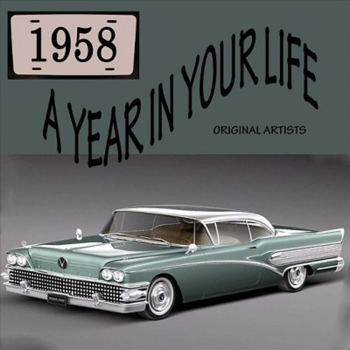 A Year in Your Life: 1958 [CD]