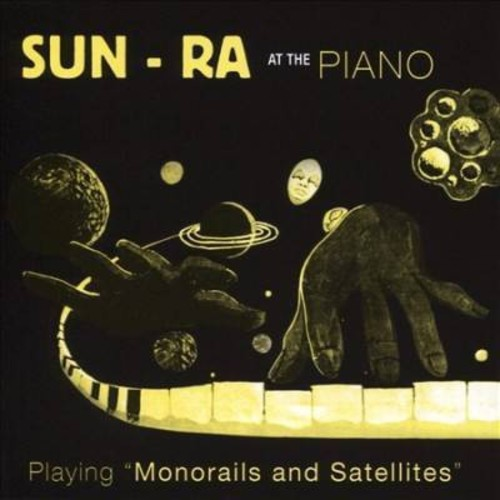 Sun Ra - Monorails & Satellites (CD)