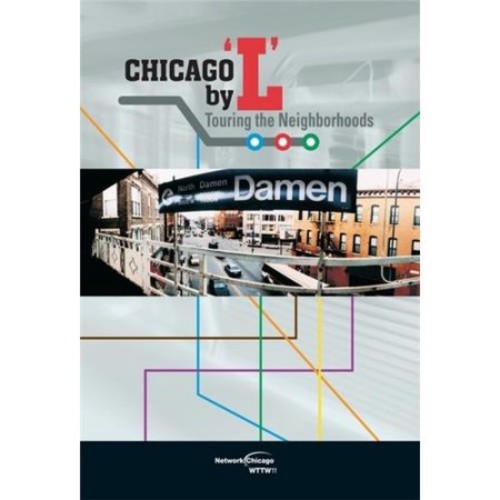 Chicago By 'L': Touring the Neighborhoods (dvd_video)