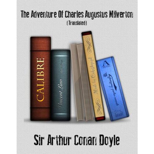 The Return of Sherlock Holmes II: The Adventure of the Dancing Men, the Adventure of the Solitary Cyclist, the Adventure of Charles Augustus Milverton Arthur Conan Doyle