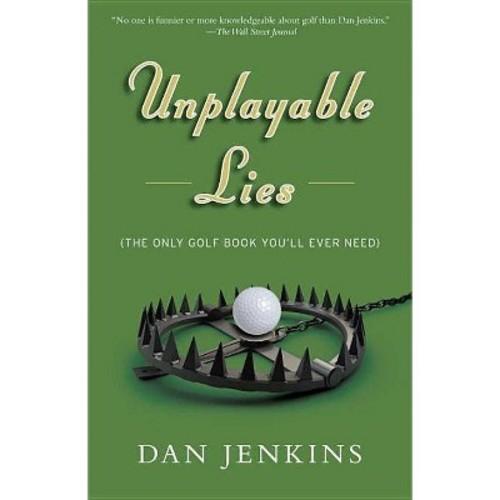 Unplayable Lies : Golf Stories