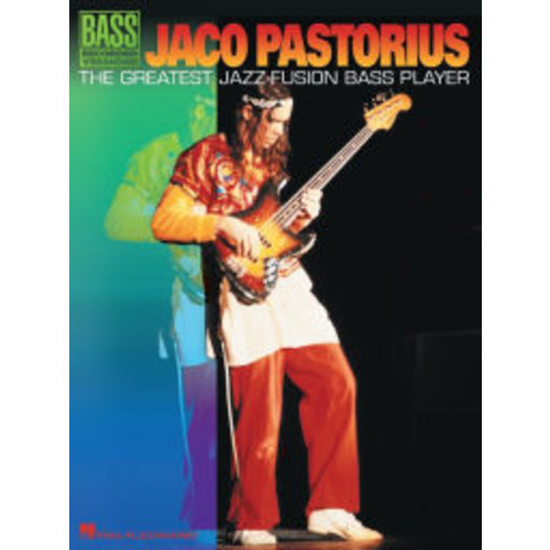 Jaco Pastorius - The Greatest Jazz-Fusion Bass Player (Songbook)