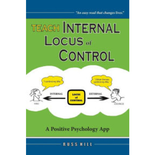 Teach Internal Locus of Control: A Positive Psychology App