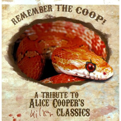 Remember the Coop! A Tribute to Alice Cooper's Killer Classics [CD]
