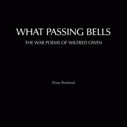 Penny Rimbaud - What Passing Bells (CD)