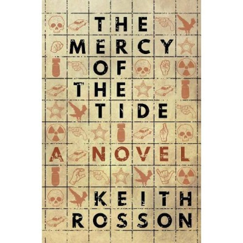 Mercy of the Tide (Paperback) (Keith Rosson)