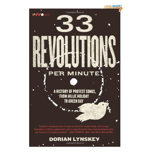 33 Revolutions per Minute: A History of Protest Songs, from Billie Holiday to Green Day