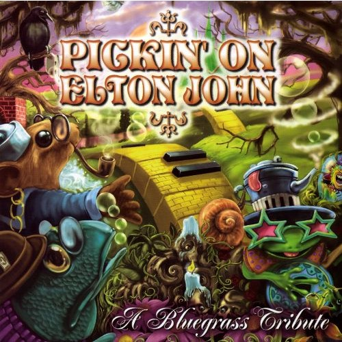 Pickin' on Elton John: A Bluegrass Tribute [CD]