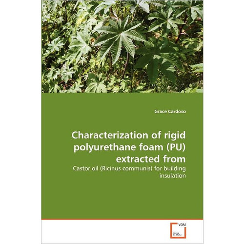 Characterization Of Rigid Polyurethane Foam (Pu) Extracted From