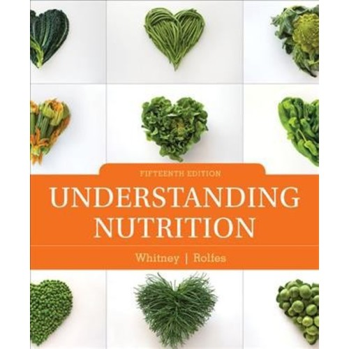 Understanding Nutrition - by Ellie Whitney & Sharon Rady Rolfes (Hardcover)