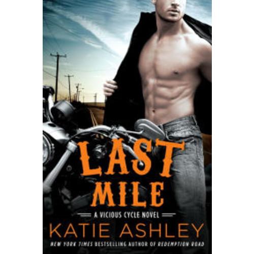 Last Mile (Vicious Cycle Series #3)