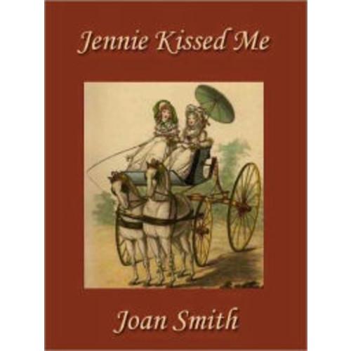 Jennie Kissed Me