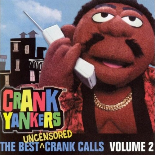Best Uncensored Crank Calls Vol.02 (Explicit Version)