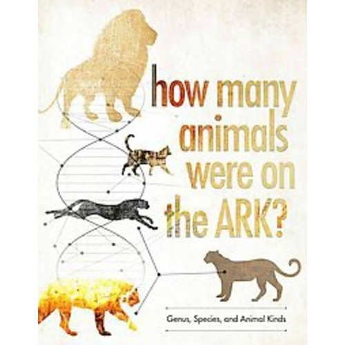 How Many Animals Were on the Ark?: Understanding the Animal Kinds (Hardcover)