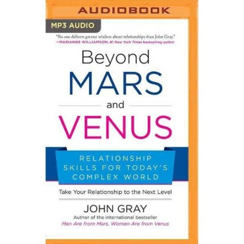 Beyond Mars and Venus : Relationship Skills for Todays Complex World (MP3-CD) (John Gray)