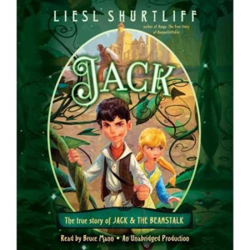 Jack: The True Story of Jack & the Beanstalk