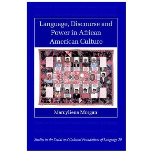 Language, Discourse and Power in African American Culture (Paperback)