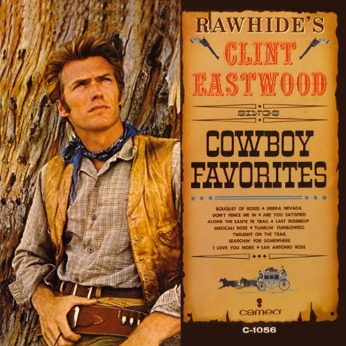 Rawhide's Clint Eastwood Sings Cowboy Favorites [CD]