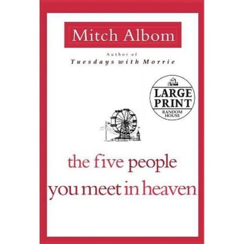 The Five People You Meet in Heaven ( RANDOM HOUSE LARGE PRINT) (Large Print) (Paperback)