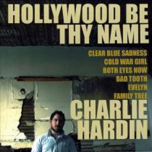 Hollywood Be Thy Name [CD]