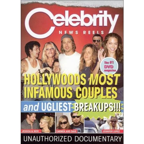 Celebrity News Reels: Hollywood's Most Infamous Couples and Ugliest Breakups!!! [DVD] [2005]