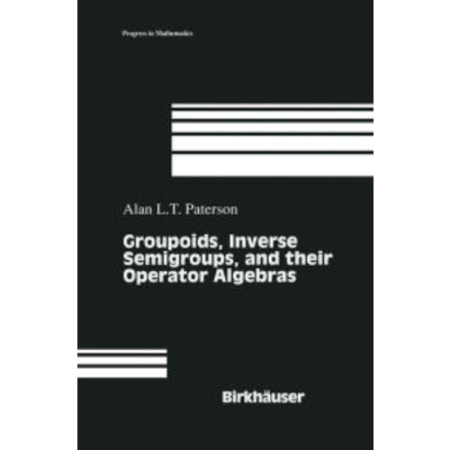 Groupoids, Inverse Semigroups, and their Operator Algebras / Edition 1