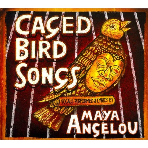 Caged Bird Songs [CD]