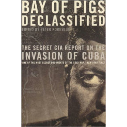Bay Of Pigs Declassified