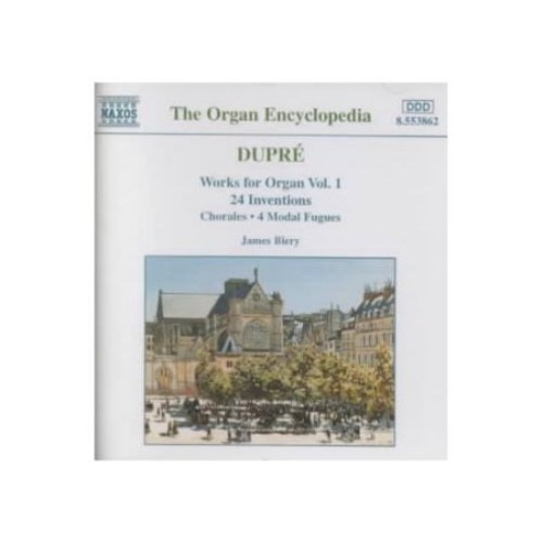 Dupr: Works for Organ, Vol. 1: 24 Inventions / Chorales / 4 Modal Fugues (The Organ Encyclopedia)