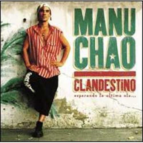 Clandestino Chao, Manu