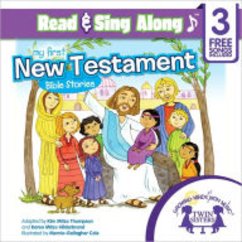 My First New Testament Bible Stories Read & Sing Along [Includes 3 Songs]