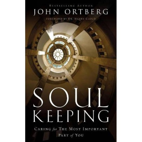 Soul Keeping Video Study: Caring for the Most Important Part of You (Other)