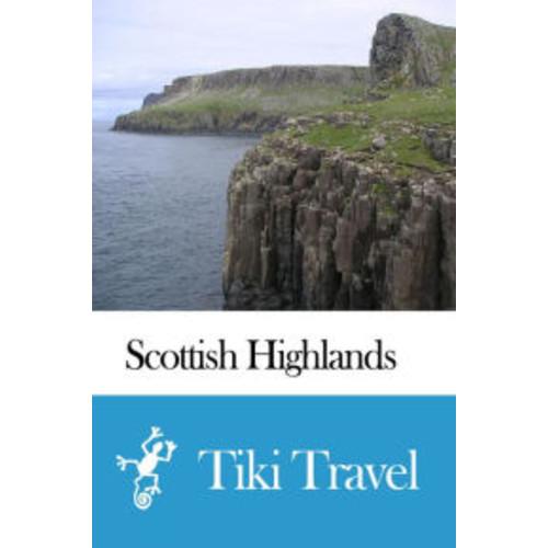 Scottish Highlands (Scotland) Travel Guide - Tiki Travel