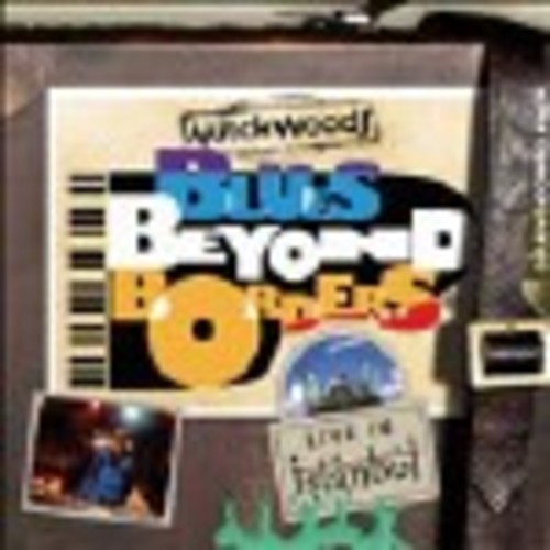 Blues Beyond Borders: Live In Istanbul [Digipak] - CD