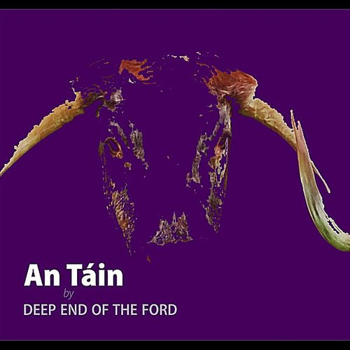 DEEP END OF THE FORD - TAIN