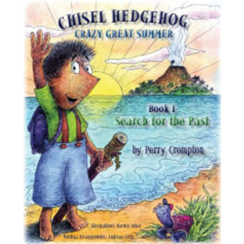 Chisel Hedgehog Book 1: Search for the Past