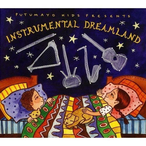 Putumayo Kids Presents: Instrumental Dreamland By Various Artists (Audio CD)