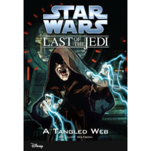 Star Wars: The Last of the Jedi: A Tangled Web (Volume 5): Book 5
