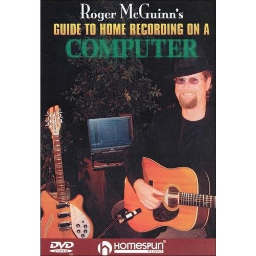 Roger McGuinn's Guide to Home Recording on a Computer [DVD] [2004]