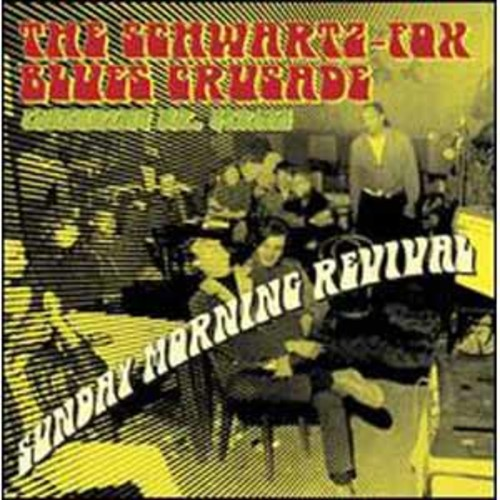 Sunday Morning Revival/S Schwartz Fox Blues Crusa