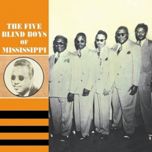 1947 - 1954: The Five Blind Boys of Mississippi