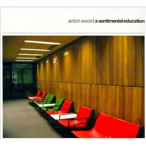 A Sentimental Education [CD]