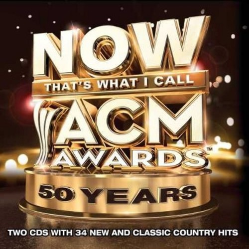 NOW That's What I Call ACM Awards 50 Years [CD]