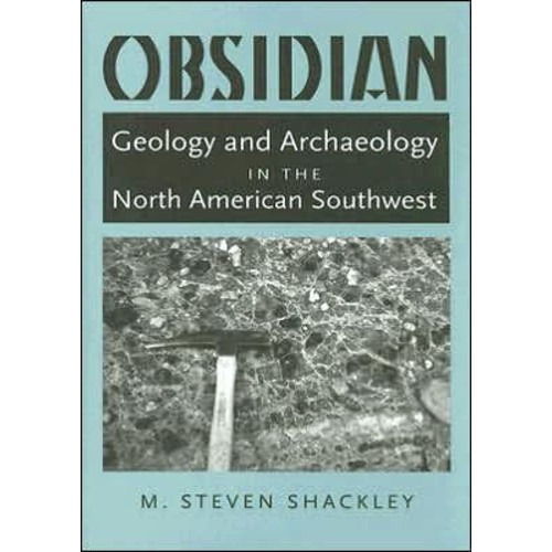 Obsidian: Geology and Archaeology in the North American Southwest / Edition 1