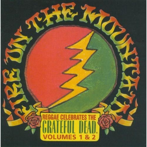 Fire on the Mountain: Reggae Celebrates the Grateful Dead, Vol. 1 & 2 [CD]