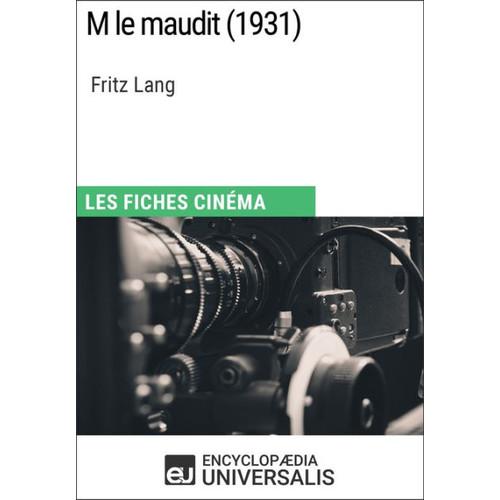 M le maudit de Fritz Lang: Les Fiches Cinma d'Universalis