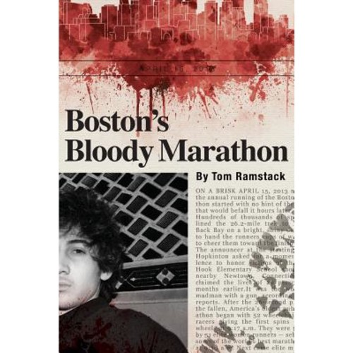 Boston's Bloody Marathon
