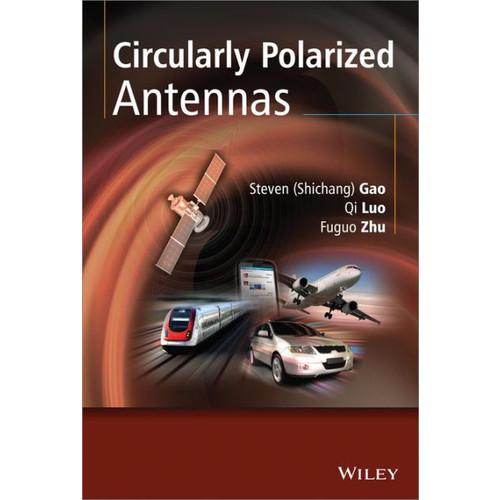 Circularly Polarized Antennas / Edition 1