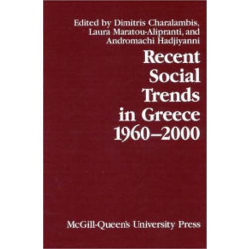 Recent Social Trends in Greece, 1960-2000